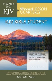 Standard Lesson Quarterly: KJV Bible Student, Summer 2021