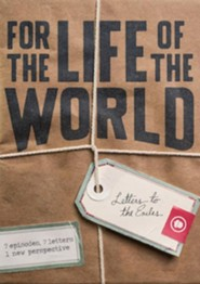 For the Life of the World: Letters to the Exiles: Wisdom [Streaming Video Rental]