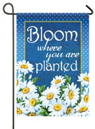 Bloom Where You Are Planted, Small Flag