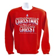 Christmas Begins With Christ, Crew Neck Sweatshirt, Red, X-Large