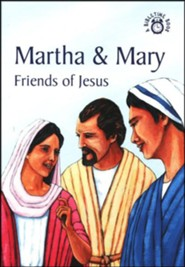 Martha and Mary-Fans of Jesus: A Bibletime Book