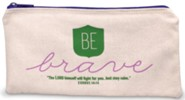 Be Brave Pencil Bag