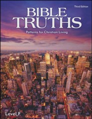 Bible Truths Level F Student Text, Grade 12, 3rd Edition  (Copyright Update)