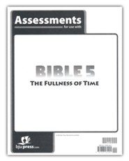 Bible 5 The Fullness of Time Assessments