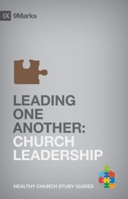 Leading One Another: Church Leadership