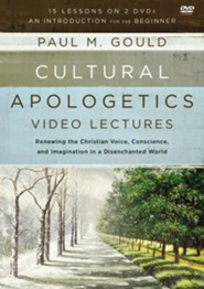Cultural Apologetics Video Lectures: Renewing the Christian Voice, Conscience, and Imagination in a Disenchanted World