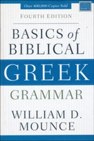 Basics of Biblical Greek Grammar, Fourth Edition