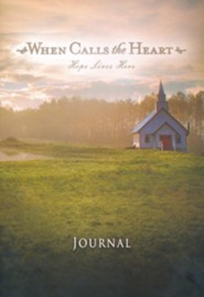 When Calls the Heart: Hope Lives Here Journal
