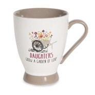Daughters Grow a Garden of Love, Mug