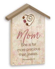 Mom, She is More, Tabletop Plaque