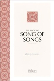 The Passion Translation (TPT): Song of Songs, 2nd edition