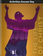 Bible 8 Life of Christ Activity Book Key