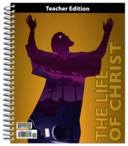 Bible 8 Life of Christ Teacher's Edition