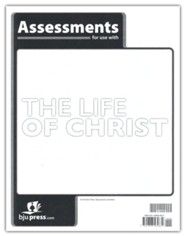 Bible 8 Life of Christ Assessments