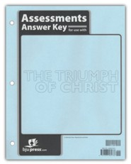 Bible 9 Triumph of Christ Assessments Answer Key
