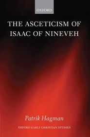 The Asceticism of Isaac of Nineveh