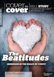 The Beatitudes: Immersed in the Grace of Christ, Cover to Cover Bible Study Guides