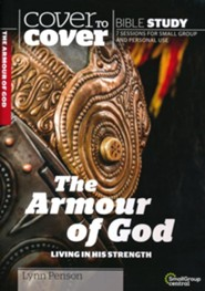 Armour of God: Standing Strong and Secure, Cover to Cover Bible Study Guides