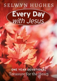 Treasure for the Heart: Every Day With Jesus One Year Devotional