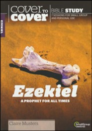Ezekiel: Dry Bones Can Live, Cover to Cover Bible Study Guides