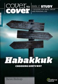 Habakkuk: Going Gods Way, Cover to Cover Bible Study Guides