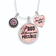 With God All Things Are Possible Necklace