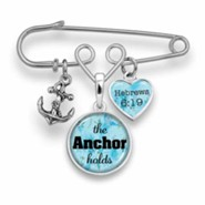 The Anchor Holds Brooch Pin