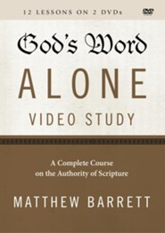 God's Word Alone Video Lectures