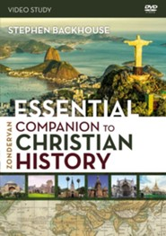 Zondervan Essential Companion to Christian History Video Study: Key Insights for Understanding God's People