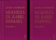 Mekhilta de-Rabbi Ishmael (2-volume set)