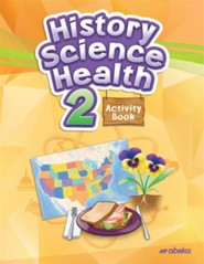 History, Science, and Health 2 Activity Book (Unbound Edition)