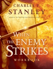 When the Enemy Strikes Workbook: The Keys to Winning Your Spiritual Battles - eBook