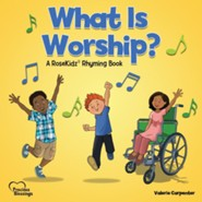 What Is Worship? Ages 3-6