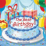 The Best Birthday - picture book