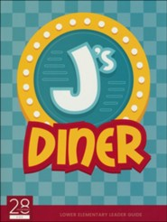 J's Diner Sunday School Leader's Guide Lower  Elementary