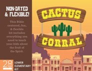 Cactus Corral Lower Elementary Kit Lessons on the Fruit of the Spirit from Acts