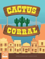 Cactus Corral Upper Elementary Leader Guide Lessons on the Fruit of the Spirit from Acts