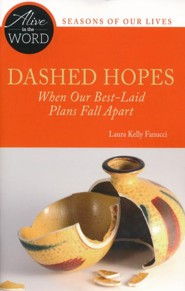 Dashed Hopes: When Our Best-Laid Plans Fall Apart