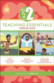 D6: Round 2 Teaching Essentials (ESV), Spring 2019