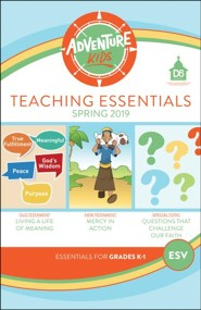 D6: Adventure Kids Teaching Essentials (ESV), Spring 2019