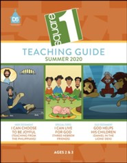 D6: Square 1 Extra Teaching Guide for Ages 2 & 3, Summer 2020