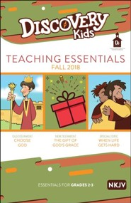 D6: Discovery Kids Teaching Essentials (NKJV), Fall 2018