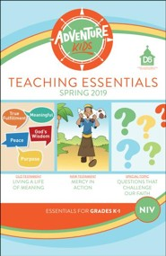 D6: Adventure Kids Teaching Essentials (NIV), Spring 2019