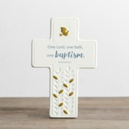 One Lord, One Faith, One Baptism Tabletop Cross