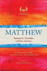 Matthew: A Pastoral and Contextual Commentary