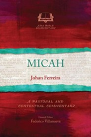Micah: A Pastoral and Contextual Commentary