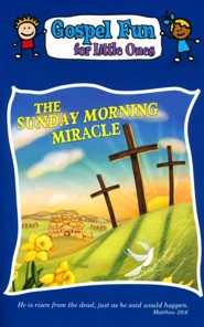 The Sunday Morning Miracle Gospel Fun Activity Book