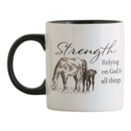 Strength, Relying on God in All Things, Horse Ceramic Mug
