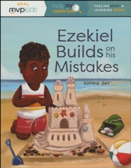 Ezekiel Builds on His Mistakes: Feeling Regret & Learning Wisdom