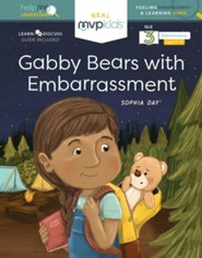 Gabby Bears with Embarrassment: Feeling Embarrassment & Learning Humor